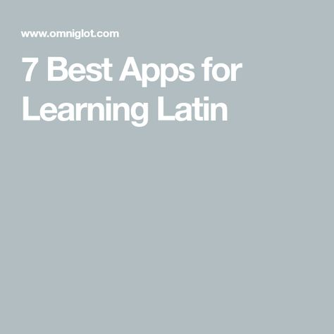 7 Best Apps for Learning Latin