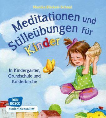 Meditationen Und Stilleubungen Fur Kinder Meditation Fur Kinder In Kindergarten Entspannungsgeschichten Fur Kinder