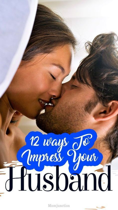 How to impress my husband on bed
