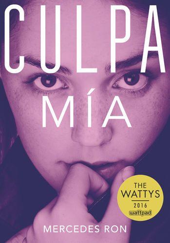 Pdf Free Download Culpa Mia Culpables 1 By Mercedes Ron Culpa Mia Culpables 1 By Me Libros De Romance Libros De Romance Juvenil Libros Para Adolescentes