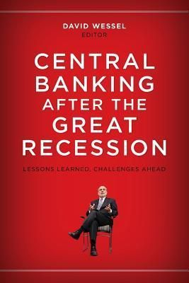 Ebook Dowload Central Banking After The Great Recession Lessons Learned Lessons Learned Great Recession Banking