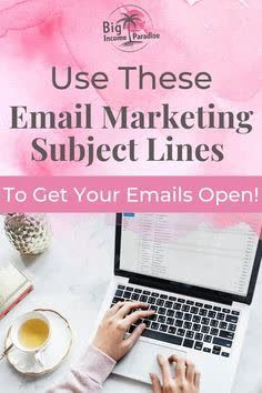 Best Email Marketing Subject Lines To Increase Your Open Rate