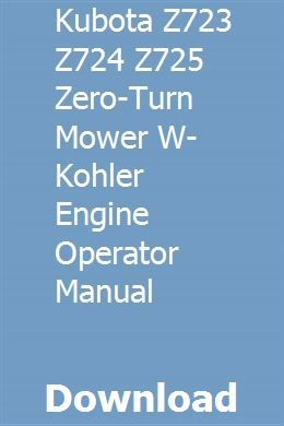 Kubota Z723 Z724 Z725 Zero-Turn Mower w- Kohler Engine