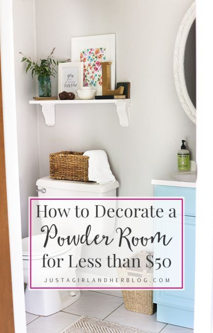 So Many Amazing Ideas For Decorating On A Budget And A Super Cute Powder Room Too Justagirlandherbl Powder Room Decor Decorating On A Budget Diy Bathroom