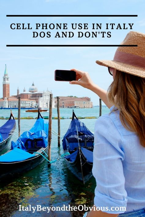 Using cell phones in Italy: dos and don'ts - Italy Beyond The Obvious