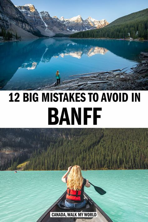 12 Big mistakes to avoid in Banff — Walk My World Canadian Travel, Canadian Rockies, Banff National Park, National Parks, Cool Places To Visit, Places To Travel, Visit Canada, Canada Trip, Voyage Canada