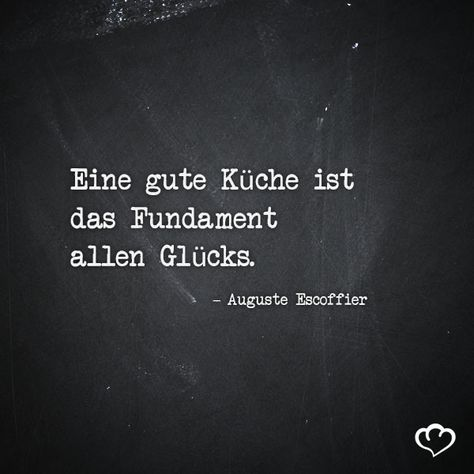 #Kochen #Kueche #Glueck #AugusteEscoffier