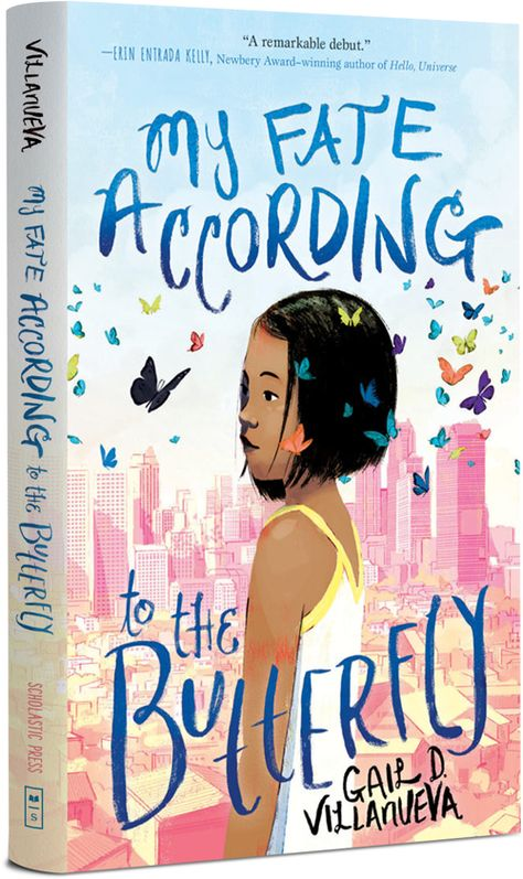 My Fate According To The Butterfly By Gail D Villanueva Librarian Laura In 2020 Books For Tweens Fate
