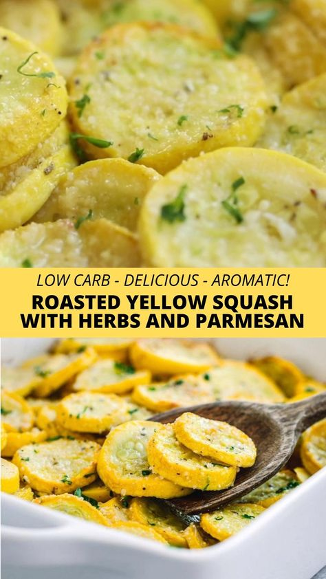 ROASTED YELLOW SQUASH WITH PARMESAN AND HERBS
