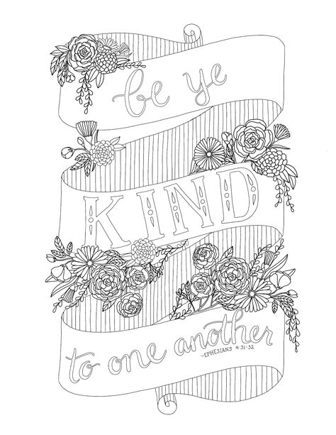 Be Ye Kind To One Another Coloring Page 22 With Images