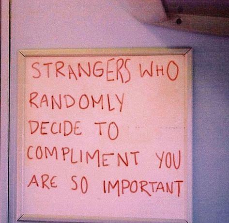 compliments from strangers 🥺 - Quotes Motivacional Quotes, Mood Quotes, Positive Quotes, Life Quotes, Positive Words, Qoutes, Pretty Words, Beautiful Words, Plus Belle Citation