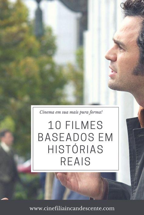 Top10 Dez Filmes Baseados Em Historias Reais Filmes Lista De