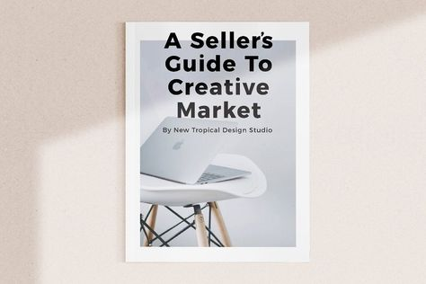 A Seller's Guide To Creative Market