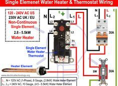How To Wire Single Element Water Heater And Thermostat In 2020 Water Heater Thermostat Water Heater Home Electrical Wiring
