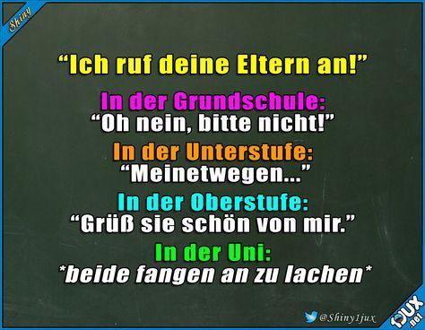Die Drohung verliert immer mehr an Wirkung :P #Studentenleben #Schulleben #Sprüche #lustig #Humor #witzig