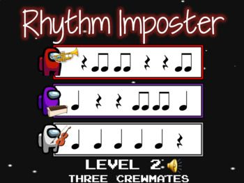 Rhythm Imposter Among Us Themed Aural Theory Imposter Rhythms Music Education