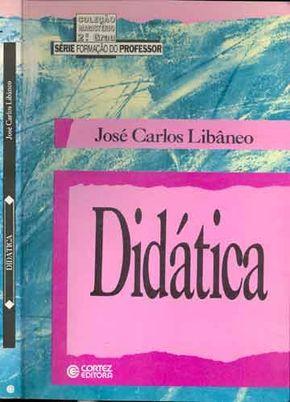 Libaneo Jose Carlos Didatica Livros Sobre Educacao Infantil