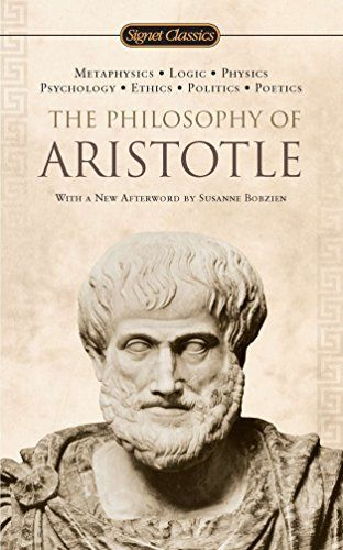 The Philosophy Of Aristotle Signet Classics By Aristotle Philosophy Books Books Philosophy