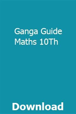 Ganga Guide Maths 10Th | heartphulwascbid | Clep study
