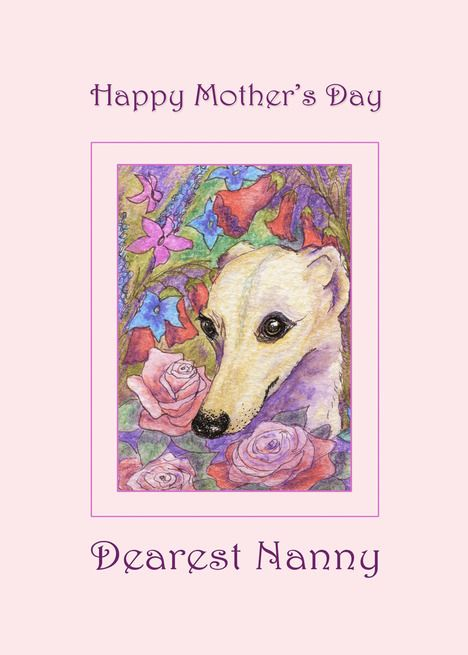 Happy Mother Rsquo S Day Nanny Whippet Dog Among Flowers Mother Rsquo S Day Card Ad Affiliate Day Na Dog Mothers Day Happy Mothers Happy Mothers Day