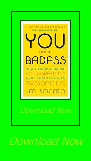You Are A Badass How To Stop Doubting Your Greatness And Start Living An Greatful Reading Online Life