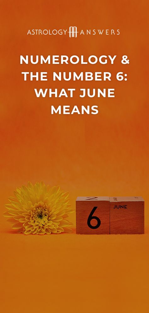 Numerologically speaking, as the 6th month of the year, June has a very specific energy. Learn how to harness it here. #numerology #june #number6 #numerology6