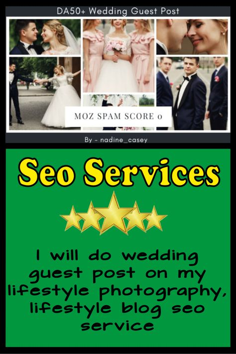 I will do wedding guest post on my lifestyle photography, lifestyle blog seo service