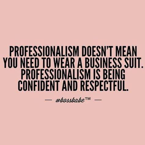 Professionalism Quotes Impressive 48 Professionalism Quotes ✧the Classy Truth✧ Pinterest
