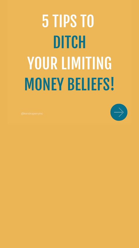 5 Tips to Ditch Limiting Money Beliefs