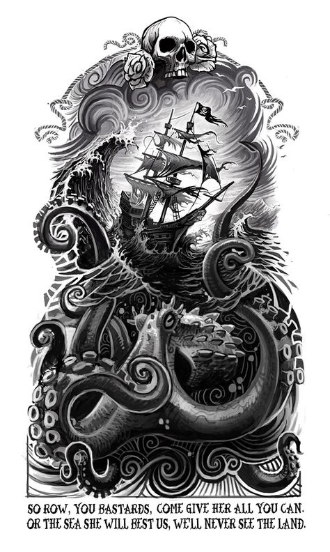 So Row, You Bastards by Clement Masson octopus tattoo 25 First-Rate Nautical & Sailor Themed Art and Illustrations Nautical Tattoo Sleeve, Octopus Tattoo Sleeve, Octopus Tattoos, Octopus Art, Tattoo Sleeve Designs, Sleeve Tattoos, Pirate Tattoo Sleeve, Nautical Tattoos, Backpiece Tattoo