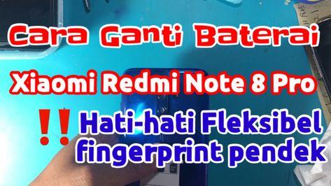 Cara Buka Casing Belakang Backdoor Dan Cara Ganti Baterai Xiaomi Redmi Note 8 Pro Youtube Xiaomi