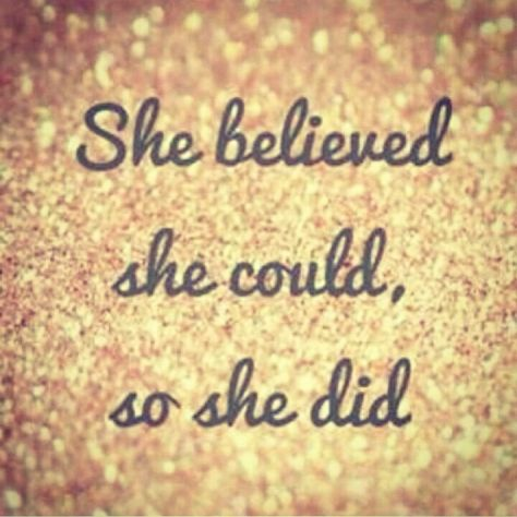 Believe! This is the attitude I had when I started my new job on monday! #lornajane #myactiveyear
