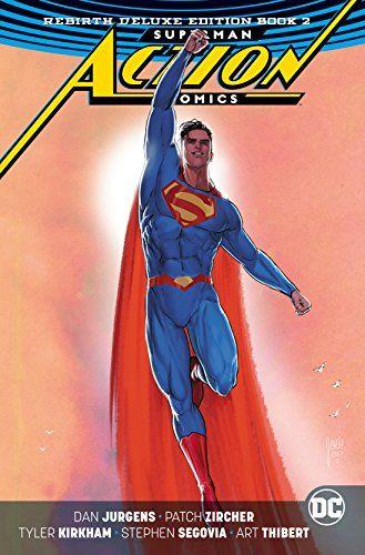 Superman Action Comics The Rebirth Deluxe Edition Book Https Www Amazon Com Dp 1401277608 Ref Superman Action Comics Superman Comic Art Superman Comic