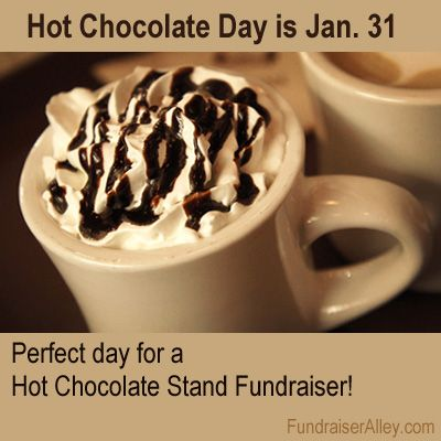 Hot Chocolate Stand Fundraiser In 2020 Chocolate Day Chocolate Fundraiser Hot Chocolate