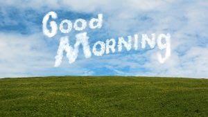 Terbaru 30 Contoh Gambar Pemandangan Di Pagi Hari Ucapan Selamat Pagi Dalam Bahasa Inggris Amp Amp Download 25 Di 2020 Kutipan Selamat Pagi Gambar Bahasa Inggris