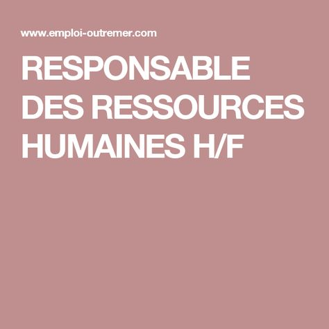 RESPONSABLE DES RESSOURCES HUMAINES H/F