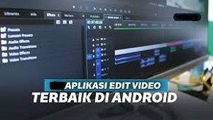 Aplikasi Edit Video Foto Yang Bagus