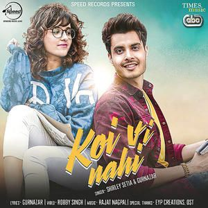 Koi Vi Nahi - Shirley Setia - Mp3 Song Download PagalWorld