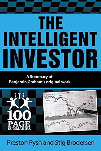 Download Pdf The Intelligent Investor 100 Page Summaries Free