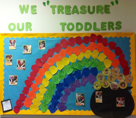 "St. Patrick's Day bulletin board. We ""treasure"" our toddlers"