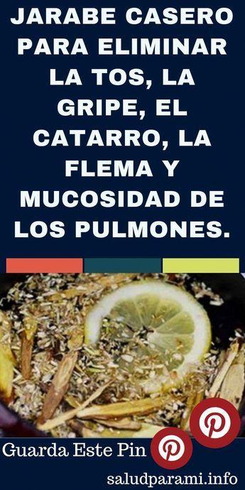 Remedios Caseros Remedioscaserosgripe Remedios Para La Tos Con Flemas Jarabe Casero Flema