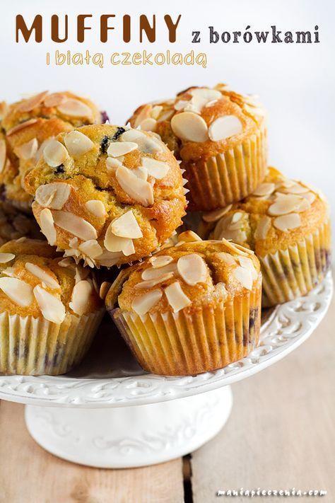 Muffiny Muffinki Babeczki Borowka Amerykanska Borowka Jagody Ciastka Z Jagodami Muffiny Z Jagodami Muffinki Z Borowka Biala Czeko Desserts Food Baking