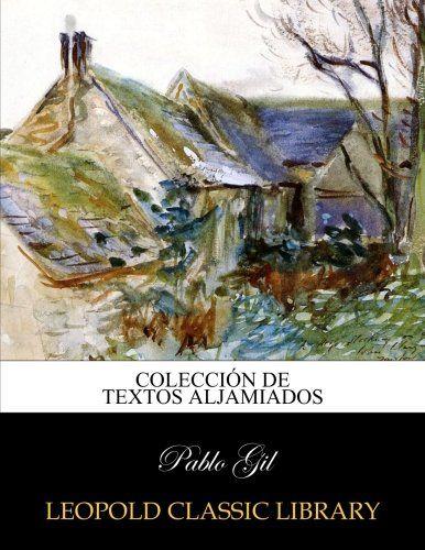Como Acabar Con La Contracultura Colecci N De Textos Aljamiados De Colecci Aljamiados