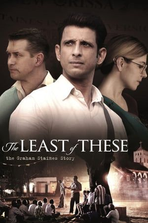 Watch Full The Least Of These The Graham Staines Story For Free Christian Movies Christian Films Free Movies Online