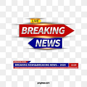 Breaking News Reports Live News News Factors News Live Luminous Efficiency Element Png Transparent Clipart Image And Psd File For Free Download Blue Wallpaper Iphone Greenscreen Breaking News