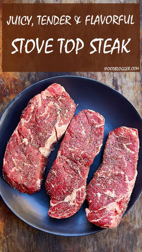 The best tasting, easy to make, tender and very juicy steak. This stove top steak will surprise you.   ifoodblogger.com
