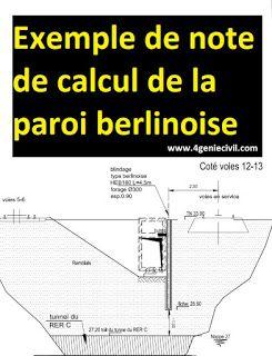 Note De Calcul De La Paroi Berlinoise Devant Les Voies De Tremies