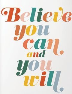 Believe you can and you will  printable quote art printable | Etsy