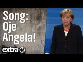 "Merkel-Song: ""Oje, Angela!"" | extra 3 | NDR - YouTube"