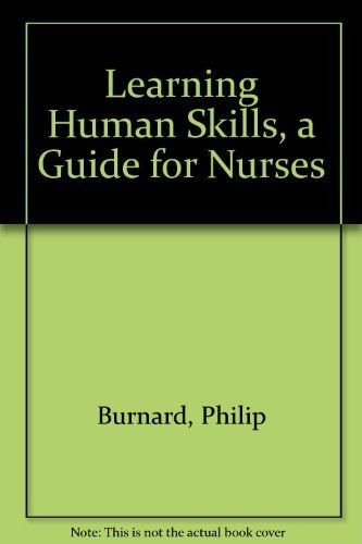 Download Learning Human Skills A Guide For Nurses Pdf For Free Ebooks Online Learning Human Skills A Guide For Nurses Pdf Free Online Learning Learning Skills